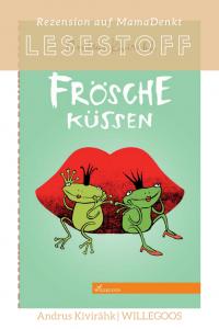 Frösche küssen WILLEGOOS