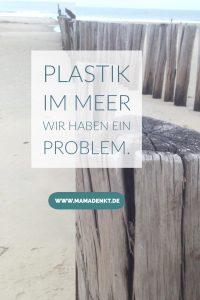 Plastik im Meer MamaDenkt