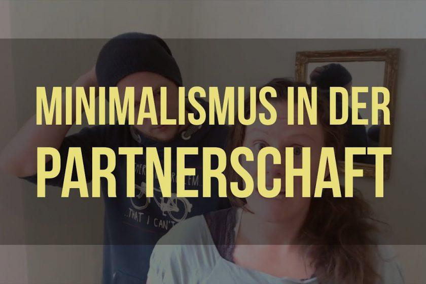 Minimalismus in der Partnerschaft 01