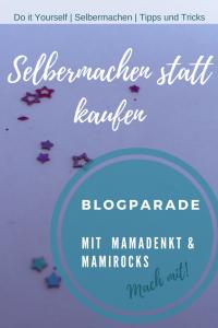 Selbermachen statt kaufen Blogparade MamaDenkt