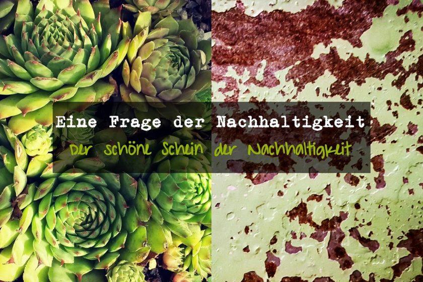 Eine Frage der Nachhaltigkeit Greenwashing der schöne Schein der Nachhaltigkeit 01