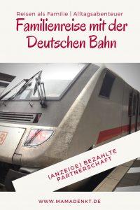 Familienreise mit der Deutschen Bahn MamaDenkt Pin