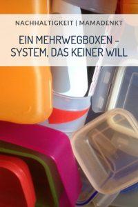 Mehrwegboxen System das keiner will MamaDenkt 01