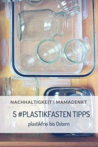 Plastikfasten plastikfrei MamaDenkt