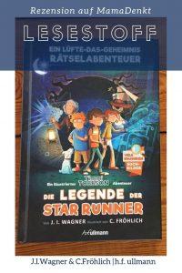 Pin Lesestoff Die Legende der Star Runner MamaDenkt